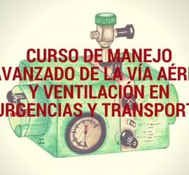 curso de manejo avanzado de la vía aérea y ventilación en urgencias